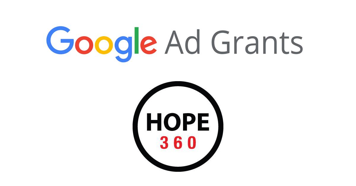 Google Grants for Non Profits Hope 360